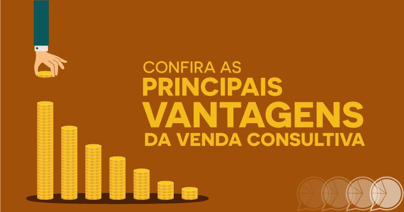Confira as principais vantagens da venda consultiva